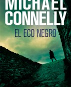 El eco negro - Michael Connelly portada