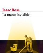 La mano invisible - Isaac Rosa portada