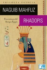 Rhadopis - Naguib Mahfuz portada