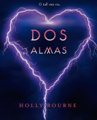 Dos almas - Holly Bourne portada