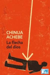 La flecha del dios - Chinua Achebe portada