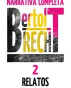 Relatos 1927 1949 - Bertolt Brecht portada