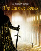 The Lair of Bones - David Farland portada
