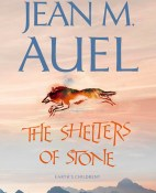 The Shelters of Stone - Jean M. Auel portada