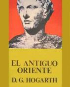 El antiguo oriente - D. G. Hogarth portada