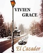 El cazador - Vivien Grace portada
