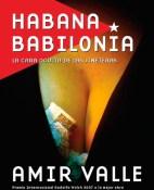 Habana Babilonia - Amir Valle Ojeda portada