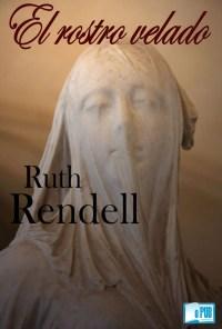 El rostro velado - Ruth Rendell portada