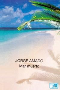 Mar muerto - Jorge Amado portada