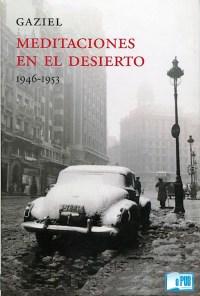Meditaciones en el desierto (1946-1953) - Gaziel portada