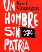 Un hombre sin patria - Kurt Vonnegut portada