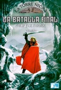 La batalla final - Philip J. Farmer y Richard A. Lupoff portada