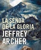La senda de la gloria - Jeffrey Archer portada