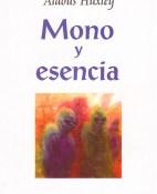 Mono y esencia - Aldous Huxley portada