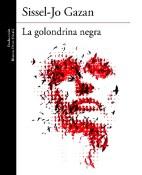 La golondrina negra - Sissel-Jo Gazan portada