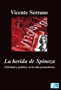 La herida de Spinoza - Vicente Serrano portada