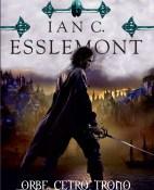 Orbe, cetro, trono - Ian C. Esslemont portada