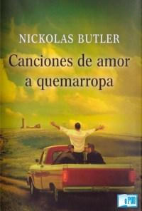 Canciones de amor a quemarropa - Nickolas Butler portada