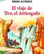 El viaje de Tivo, el arriesgado - Manuel Alfonseca portada