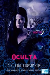 Oculta - P. C. Cast y Kristin Cast portada