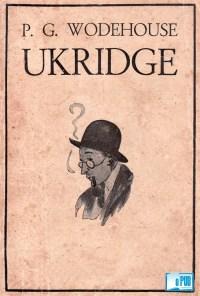 Ukridge - P. G. Wodehouse portada