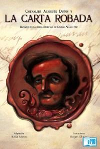 Chevalier Auguste Dupin y la carta robada - Egdar Allan Poe y Rosa Moya portada