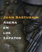 Arena en los zapatos - Juan Sasturain portada
