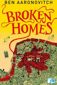 Broken Homes - Ben Aaronovitch portada
