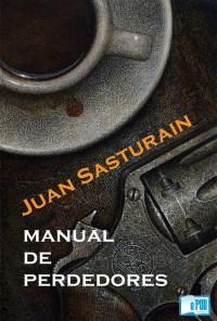 Manual de perdedores - Juan Sasturain portada