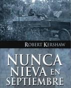 Nunca nieva en septiembre - Robert Kershaw portada
