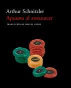 Apuesta al amanecer - Arthur Schnitzler portada