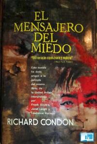 El mensajero del miedo - Richard Condon portada