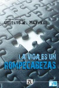 La vida es un rompecabezas - Gustavo Mayares H. portada
