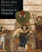 Memorias de Cleopatra - Margaret George portada