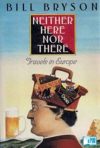 Neither here nor there - Bill Bryson portada