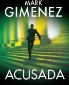 Acusada - Mark Gimenez portada