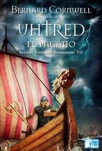 Uhtred, el pagano - Bernard Cornwell portada