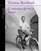 El imitador de voces Teatro - Thomas Bernhard portada