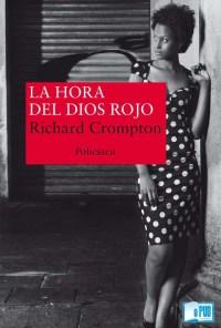 La hora del Dios rojo - Richard Crompton portada