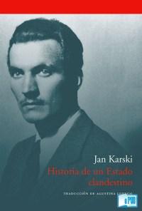 Historia de un estado clandestino - Jan Karski portada