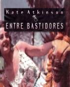 Entre bastidores - Kate Atkinson portada