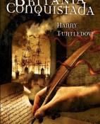 Britania conquistada - Harry Turtledove portada