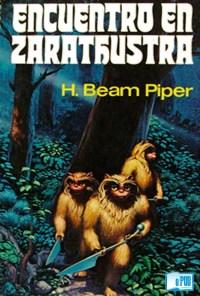 Encuentro en Zarathustra - H. Beam Piper portada