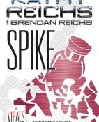 Spike - Kathy Reichs y Brendan Reichs portada
