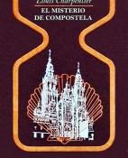 El misterio de Compostela - Louis Charpentier portada