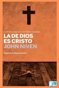 La de Dios es Cristo - John Niven portada