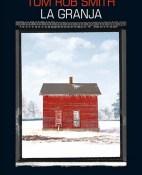 La granja - Tom Rob Smith portada
