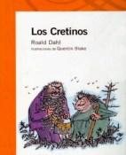 Los Cretinos - Roald Dahl portada