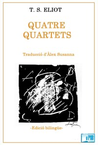 Quatre Quartets - T. S. Eliot portada