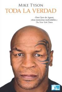 Toda la verdad - Mike Tyson y Larry Sloman portada